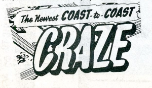 "retro logo reading ""the newest coast to coast craze"""